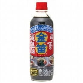 減塩醤油 600ml 【金笛】
