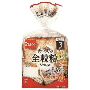 【バラ売】パスコ 麦のめぐみ 全粒粉入り食パン 3枚入