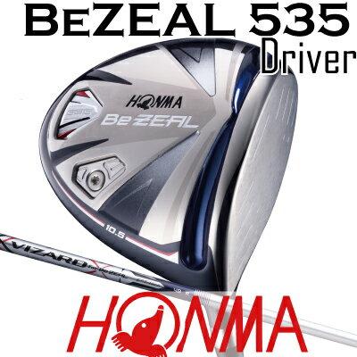 HONMA GOLF ホンマゴルフ Be ZEAL 535 ビジール535 ドライバー VIZARD for Be ZEALシャフトホンマゴルフ