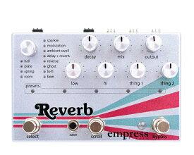 Empress Effects Reverb 【送料無料】
