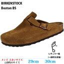 【サンダル 29cm 30cm メンズ 大きいサイズ】 BIRKENSTOCK ボストン BOSTON Soft Bed [Suede Leather] (国内正規品) (…