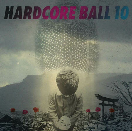 VA / HARDCORE BALL 10