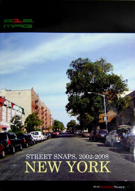 212 MAGAZINE(212マガジン) / NEW YORK STREET SNAPS. 2002〜2008