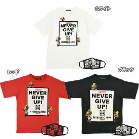 Hystericmini ヒステリックミニ NEVER GIVE UP!半袖Tシャツ