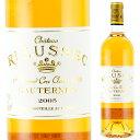 シャトー・リューセック 2005 750ml 貴腐ワイン ソーテルヌ Sauternes Chateau Rieussec