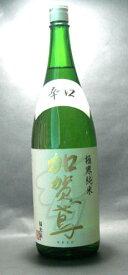 日本酒 純米 加賀鳶 極寒純米辛口 1800ml(箱なし)