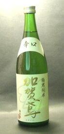 日本酒 純米 加賀鳶 極寒純米辛口 720ml(箱なし)