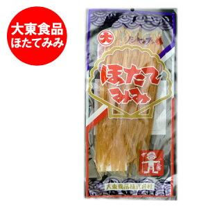 「北海道 珍味 ほたて」大東食品のほたてみみ「北海道 珍味 おつまみ ほたて」ホタテみみ 133g 北海道 価格 1080円