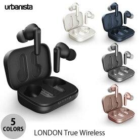 【クーポン有】 Urbanista LONDON True Wireless 完全ワイヤレス イヤホン Bluetooth 5.0 アーバニスタ (左右分離型ワイヤレスイヤホン) [PSR]