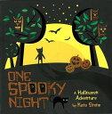 ONE SPOOKY NIGHT a Halloween Adventure/バーゲンブック{Kate Stone19 Import 洋書 児童洋書 児童 子供 こども 英語 えいご}