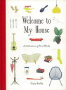 Welcome to My House A Collection of First Words/バーゲンブック{Gaia Stella19 Import 洋書 児童洋書 児童 子供 こども 英語 えいご}