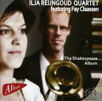 CD/トロンボーンIljaRejngoudQuartetfeaturingFayClaassen「TheShakespeareAlbum」
