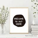 アートポスター『Welcome to our home』 北欧 アートパネル ノルディック A5 A4 A3 A2