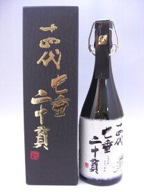 十四代 七垂二十貫 720ml 高木酒造 山形県 日本酒 化粧箱付 2019年7月詰