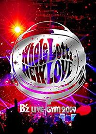 【中古】【メーカー特典あり】B'z LIVE-GYM 2019 -Whole Lotta NEW LOVE- (Blu-ray) (A4サイズクリアファイル付)