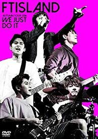 【中古】FTISLAND AUTUMN TOUR 2016 -WE JUST DO IT-[DVD]