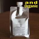 and Organic オーガニックケアシャンプー 1000ml(ホルダー&ポンプ別売)