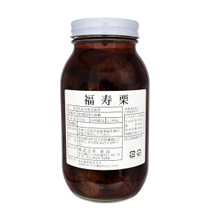 渋皮付マロン瓶入 1.1kg 福寿栗 渋皮付栗甘露煮