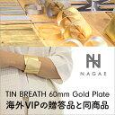 ナガエプリュス(NAGAE+) TIN BREATH 60mm Gold Plate 錫製ブレスレット【次回納期:2018年3月上旬予定 予約受付中】