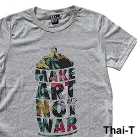 POPなイラスト「MAKE ART NOT WAR」微笑みの国「タイ王国」直輸入Tシャツ お土産 i_thai26