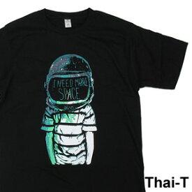 ユニークなイラスト「I NEED MORE SPACE.」半袖Tシャツ 微笑みの国「タイ王国」直輸入Tシャツ お土産【メール便OK】i_thai41