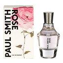 ポール スミス PAUL SMITH ローズ EDP SP 100ml 【香水】【激安セール】【あす楽】【割引クーポンあり】