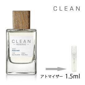 クリーン リザーブ アクアネロリ オードパルファム 1.5ml アトマイザー CLEAN お試し 香水 メンズ レディース ユニセックス 人気 ミニ【メール便送料無料】