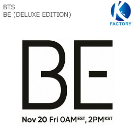 【即発送】送料無料 当店限定特典付き 防弾少年団 BTS アルバム【BE (Deluxe Edition) 】 (初回限定ポスター折り込み)バンタン / 韓国音楽チャート反映/2次予約