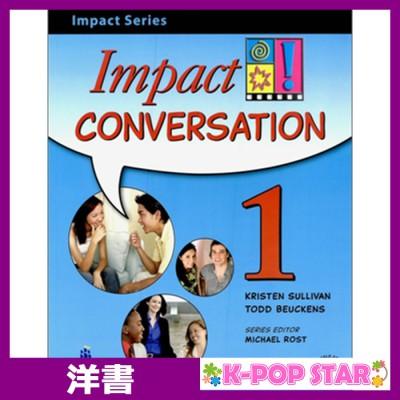 洋書(ORIGINAL) / Impact Conversation Level 1 Student Book with CD
