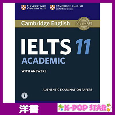 洋書(ORIGINAL) / Cambridge IELTS 11 Academic Student's Book with Answers with Audio: Authentic Examination Papers (IELTS Practice Tests) / Cambridge University Press