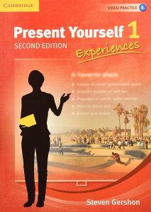 洋書(ORIGINAL) / Present Yourself Level 1 Student's Book: Experiences (英語) ペーパーバック -Student Edition, 2014/12/30