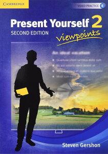 洋書(ORIGINAL) / Present Yourself Level 2 Student's Book: Viewpoints (英語) ペーパーバック - Student Edition, 2015/1/19