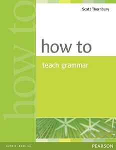 How to Teach Grammar (Teacher References) (英語) ペーパーバック ? 2000/10/12