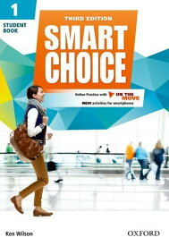 Smart Choice: Level 1: Student Book with Online Practice and On The Move: Smart Learning - on the page and on the move (英語) ペーパーバック – 2016/6/9