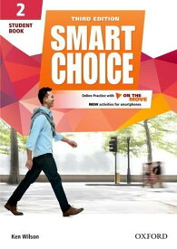 Smart Choice: Level 2: Student Book with Online Practice and On The Move: Smart Learning - on the page and on the move (英語) ペーパーバック ? 2016/8/4