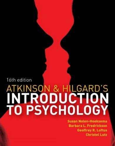 Atkinson & Hilgard's Introduction to Psychology, 16e (英語) ペーパーバック ? 2014/4/6