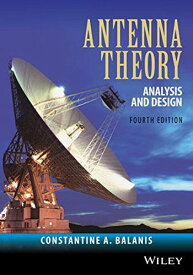 Antenna Theory: Analysis and Design (英語) ハードカバー 2016/2/1