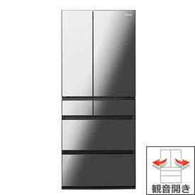 (長期無料保証/配送設置無料)パナソニック 冷蔵庫 NR-F656WPX-X オニキスミラー(ミラー加工) 観音開き 内容量:650リットル
