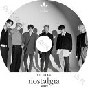 【K-POP DVD】★ VICTON 2019 PV/TV Collection ★ nostalgic night TIME OF SORROW Remember Me UNBELIEVABLE ★ VIC…