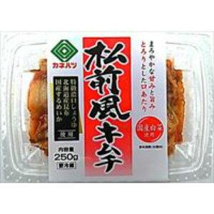 【冷蔵】カネハツ 松前風キムチ 250g×6袋【賞味期限 お届けより10日前後】