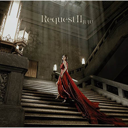 【送料無料!】【CD】 JUJU Request II AICL-2788在庫限りの大放出!大処分セール!早い者勝ちです。