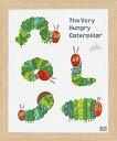「ポーズ」エリック カール 可愛い雰囲気のアートポスター[絵画通販]はらぺこあおむし 絵 アート 絵画【絵のある暮らし】【壁掛…