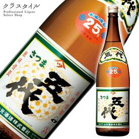 さつま五代 山元酒造 鹿児島県 1800ml 25%