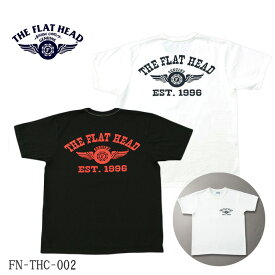 THE FLAT HEAD/FN-THC-002/半袖Tシャツ/ホワイト/ブラック/日本製/コットン100%/シンプル/バックプリント/ユニセックス/フラットヘッド