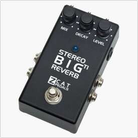 ZCAT Pedals Big Reverb TI Stereo Deep Reverb + Hold Stereo Version 《エフェクター/リバーブ/ホールド》【送料無料】【ONLINE STORE】