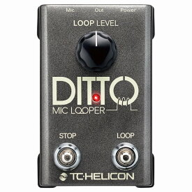TC-Helicon DITTO MIC LOOPER [ルーパー・ペダル]【ONLINE STORE】
