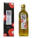 『純椿油』長崎・五島産 純つばき油 500ml