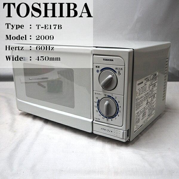 【中古】T-E17B TOSHIBA/T-E17B/電子レンジ/60Hz地域専用/美品
