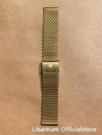 Libenham公式 Libenham Strap MESH01(Gold/20mm)[リベンハム/ラントシャフト/別売り/ストラップ/ベルト/メッシュ/ゴールド/ツヤなし/スモール/ミディアム/Small/Medium]