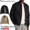 【2020FW新作!】アバクロ Abercrombie&Fitch アバクロンビー&フィッチ アウター MA-1 ジャケット The Military Bomber Jacket【2色】ブラック│カーキ【送料無料】